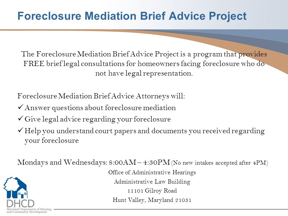 Foreclosure Mediation Brief Advice Project