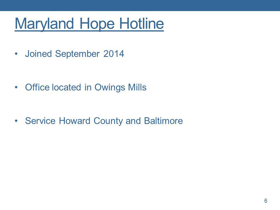 Maryland Hope Hotline Joined September 2014