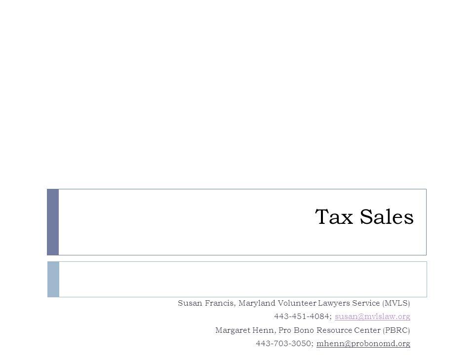 Tax Sales Susan Francis, Maryland Volunteer Lawyers Service (MVLS)