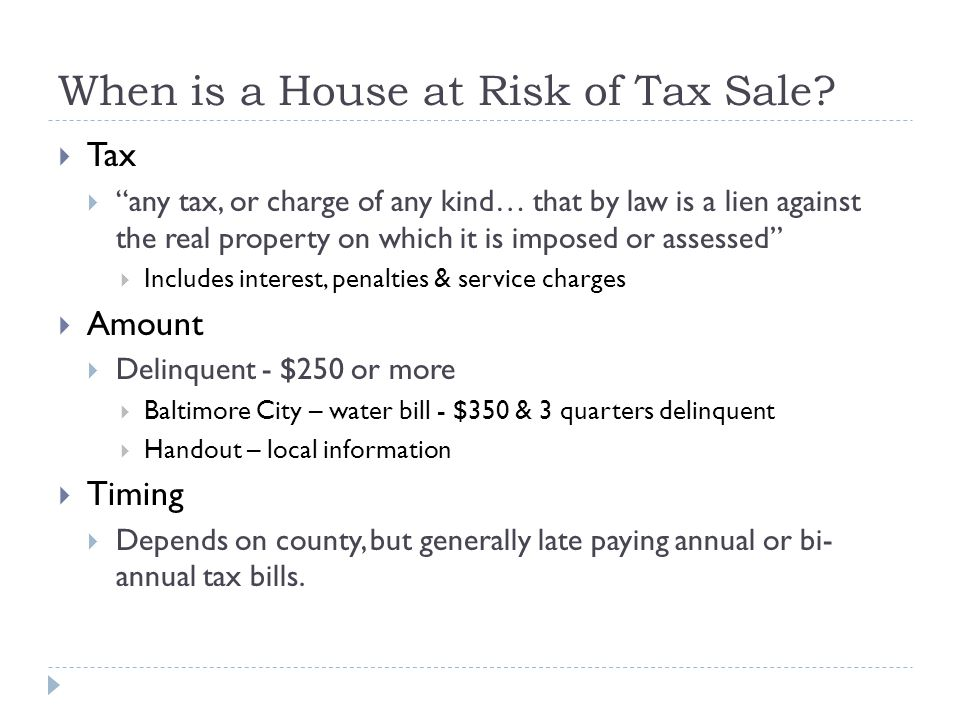 When is a House at Risk of Tax Sale