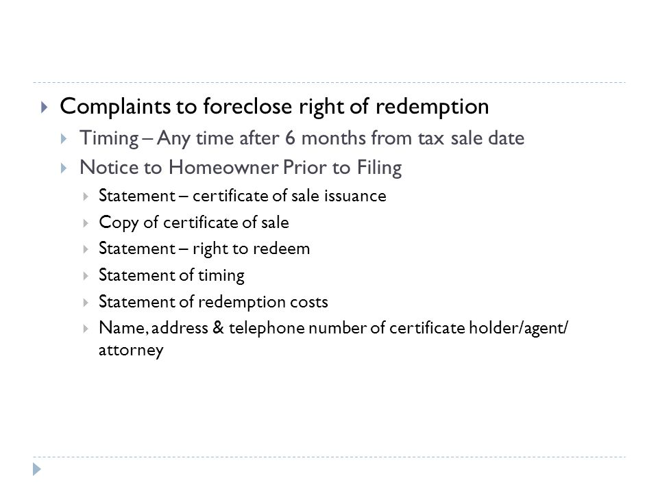 Complaints to foreclose right of redemption