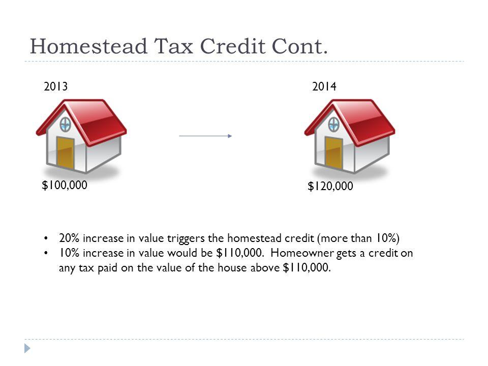 Homestead Tax Credit Cont.