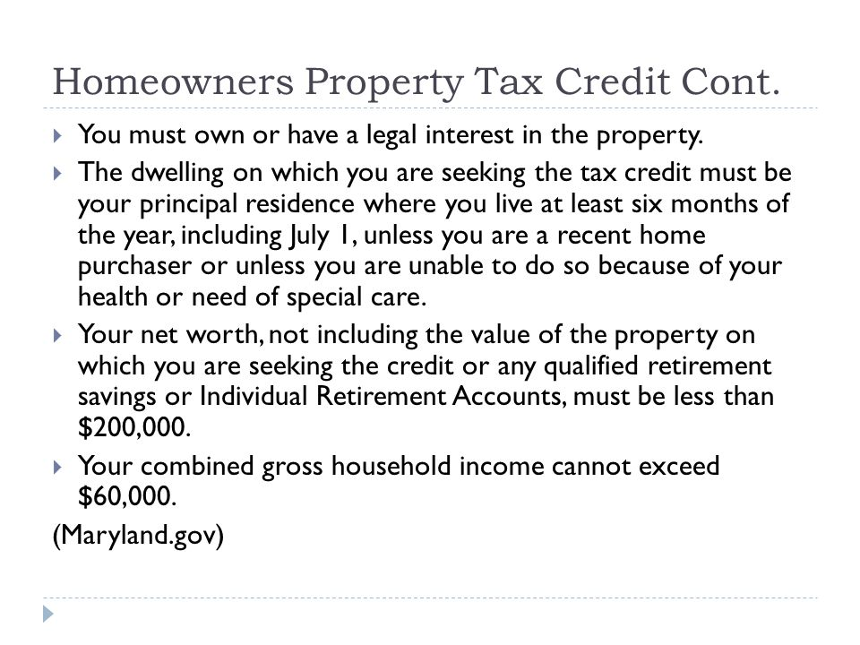 Homeowners Property Tax Credit Cont.