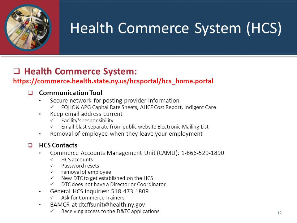 Health Commerce System (HCS)