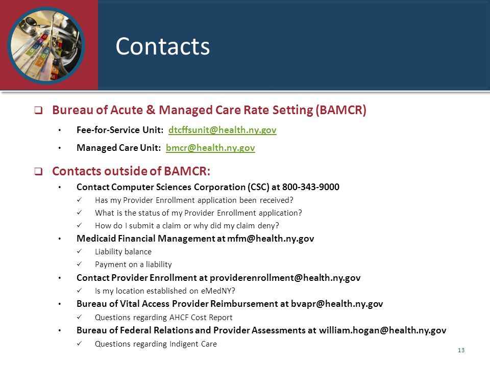 Contacts Bureau of Acute & Managed Care Rate Setting (BAMCR)