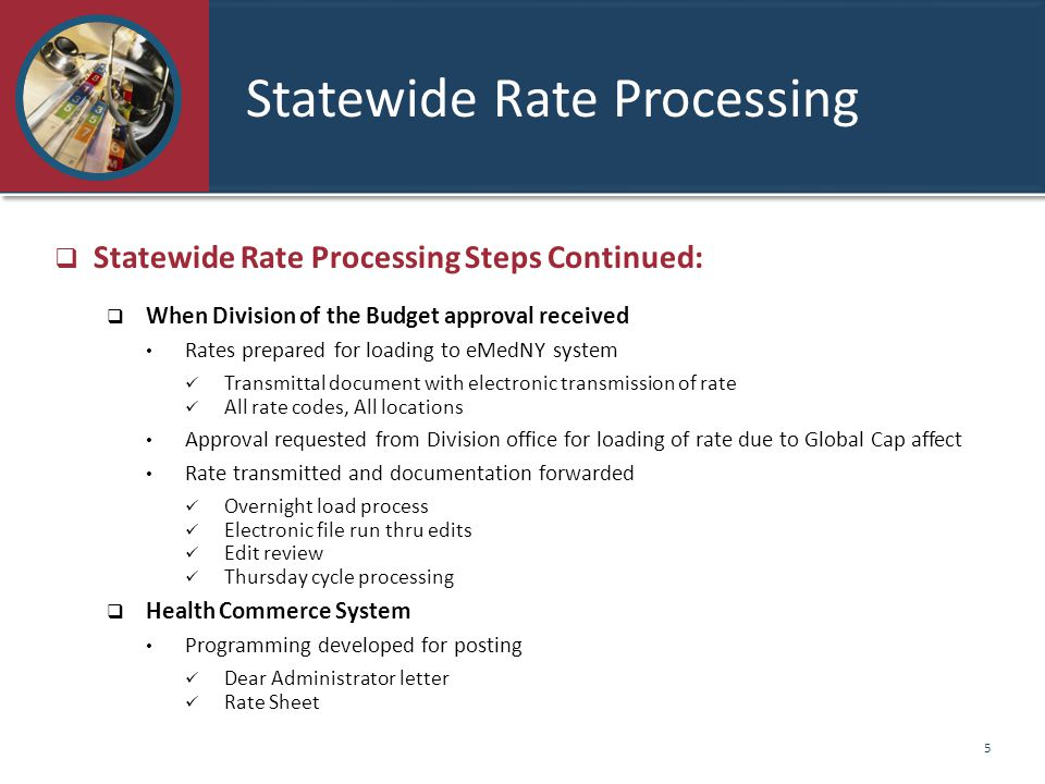 Statewide Rate Processing
