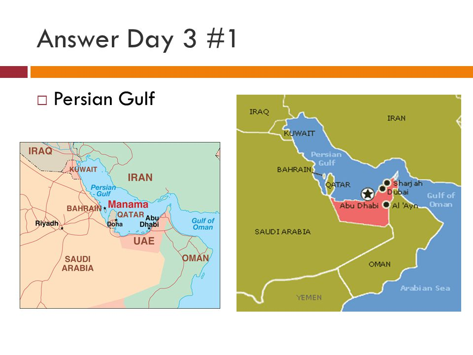 Answer Day 3 #1 Persian Gulf