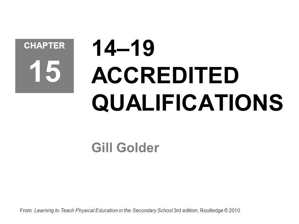 14–19 ACCREDITED QUALIFICATIONS