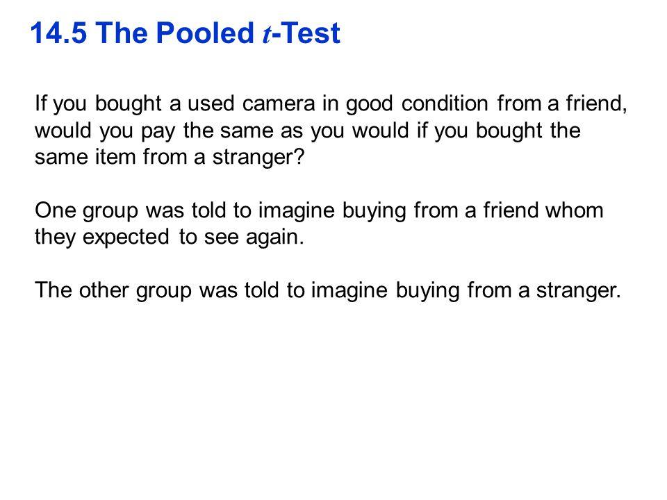QTM1310/ Sharpe 14.5 The Pooled t-Test.