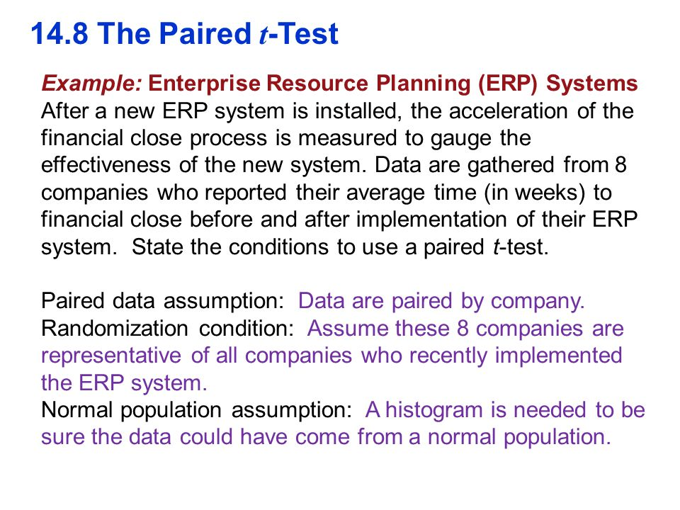 QTM1310/ Sharpe 14.8 The Paired t-Test. Example: Enterprise Resource Planning (ERP) Systems.