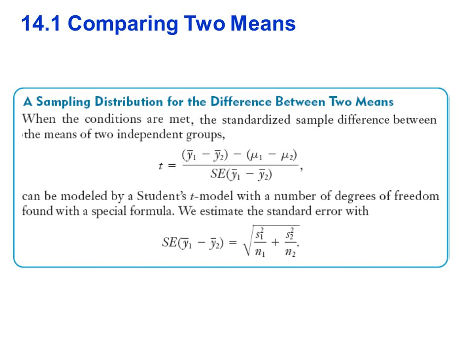 QTM1310/ Sharpe 14.1 Comparing Two Means 9