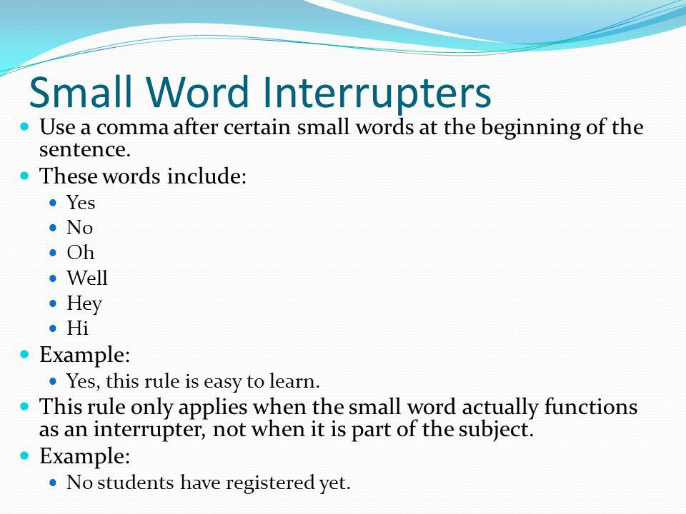 Small Word Interrupters