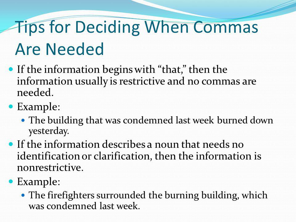 Tips for Deciding When Commas Are Needed