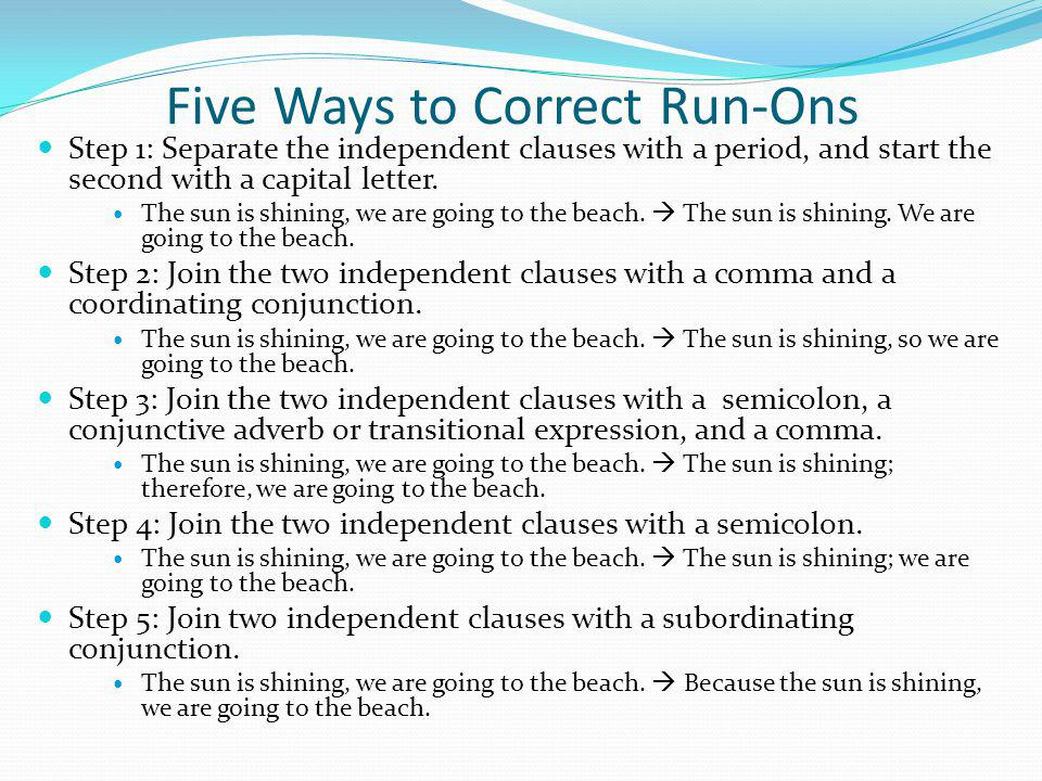 Five Ways to Correct Run-Ons
