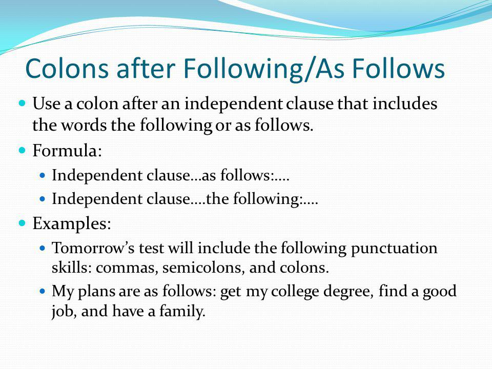 Colons after Following/As Follows