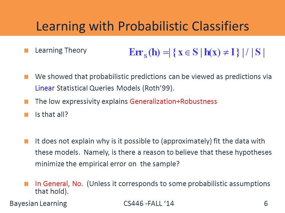 Learning with Probabilistic Classifiers