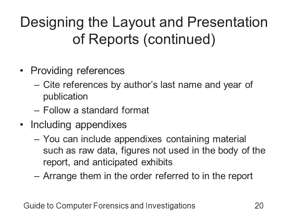 Designing the Layout and Presentation of Reports (continued)