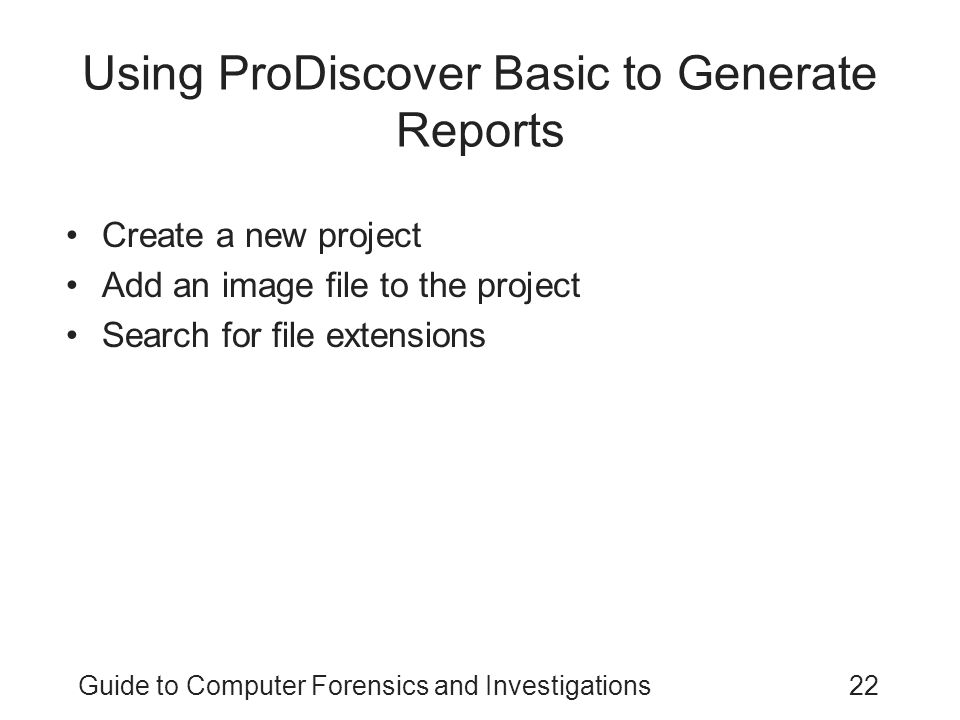 Using ProDiscover Basic to Generate Reports