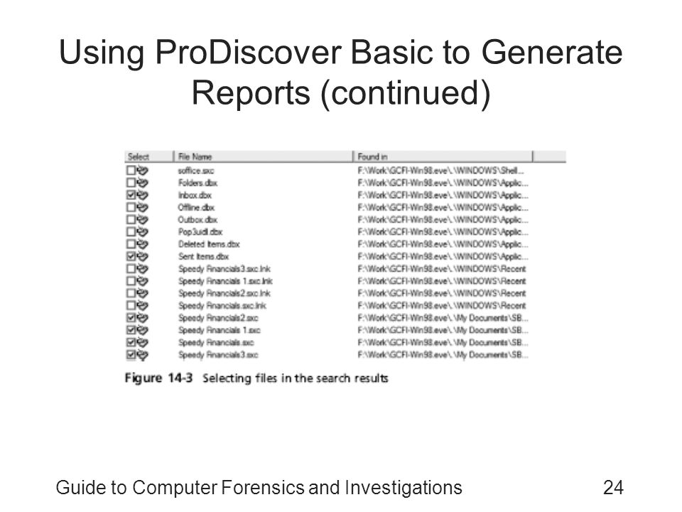 Using ProDiscover Basic to Generate Reports (continued)