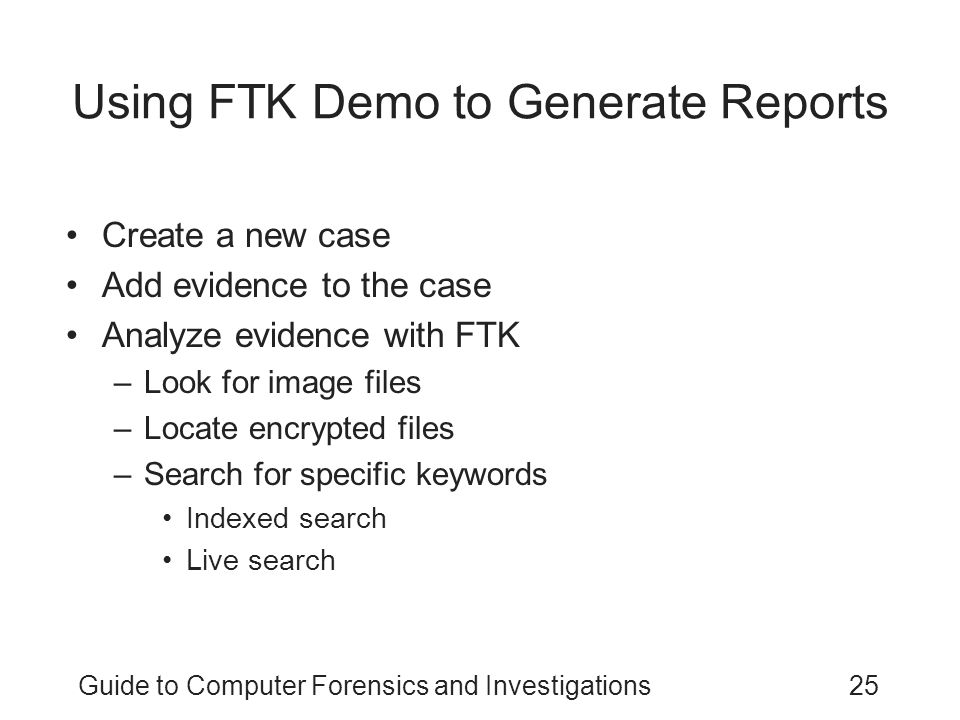 Using FTK Demo to Generate Reports