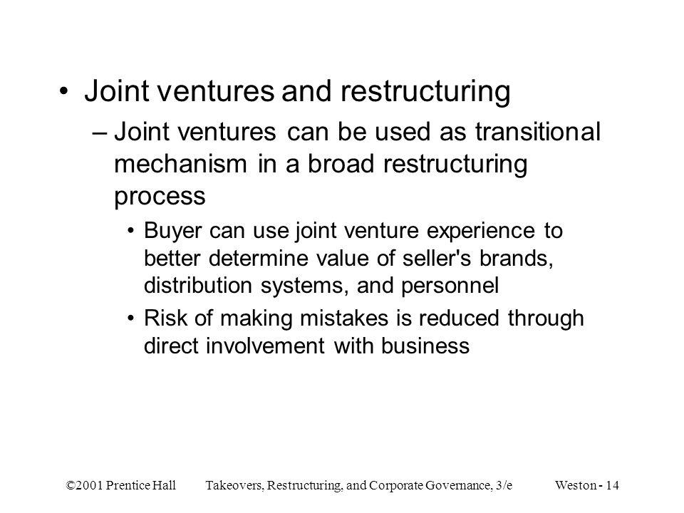 Joint ventures and restructuring