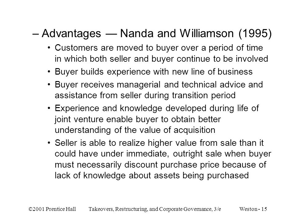 Advantages — Nanda and Williamson (1995)