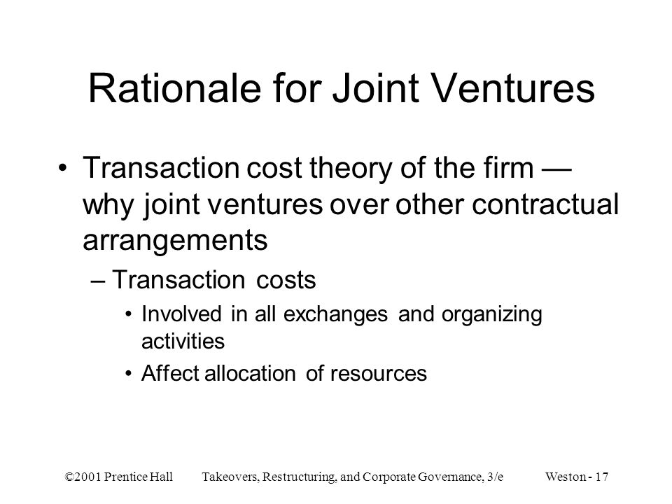 Rationale for Joint Ventures
