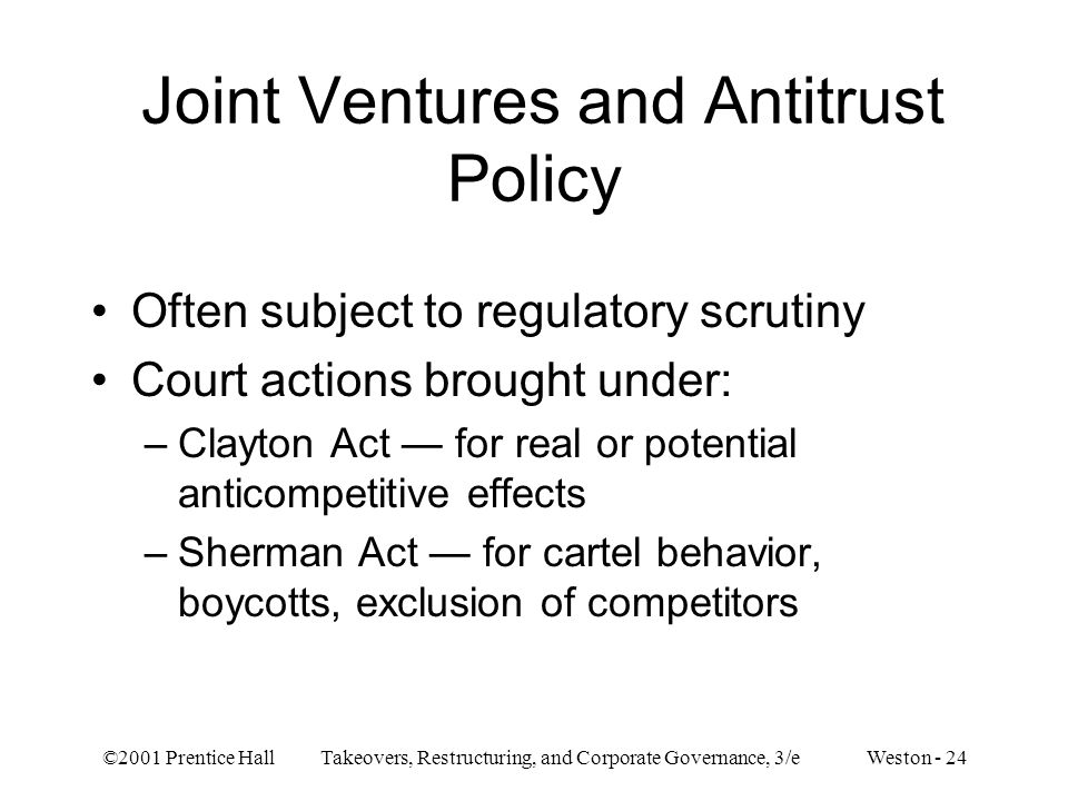 Joint Ventures and Antitrust Policy