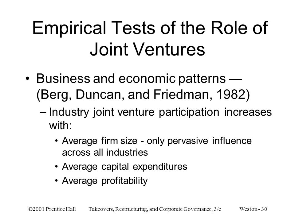 Empirical Tests of the Role of Joint Ventures