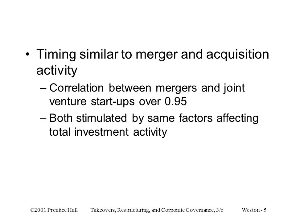 Timing similar to merger and acquisition activity