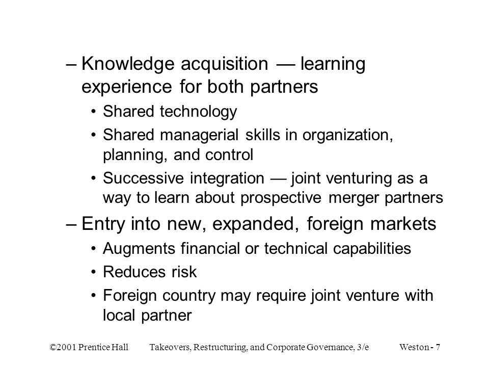 Knowledge acquisition — learning experience for both partners