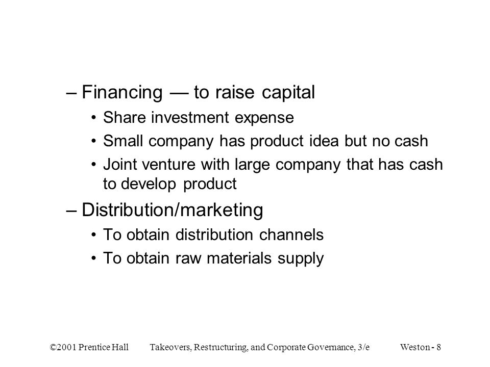 Financing — to raise capital
