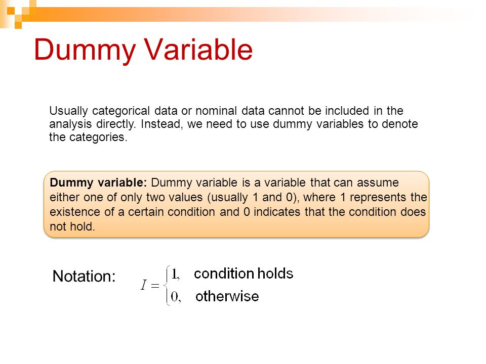 Dummy Variable Notation: