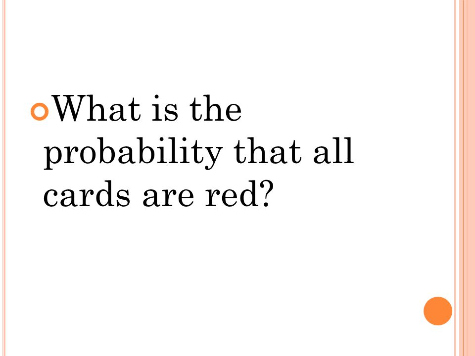 What is the probability that all cards are red