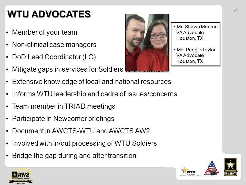WTU Advocates Member of your team Non-clinical case managers