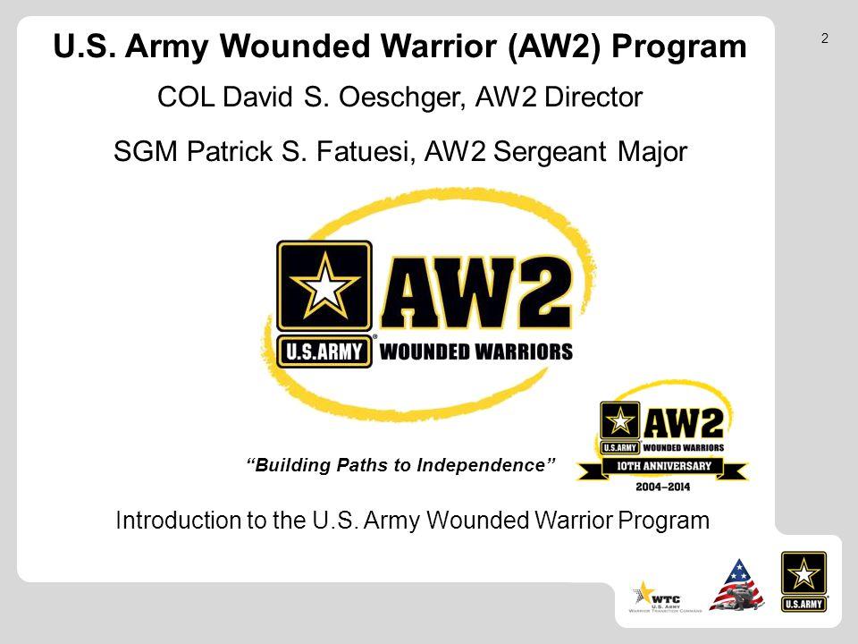 U.S. Army Wounded Warrior (AW2) Program