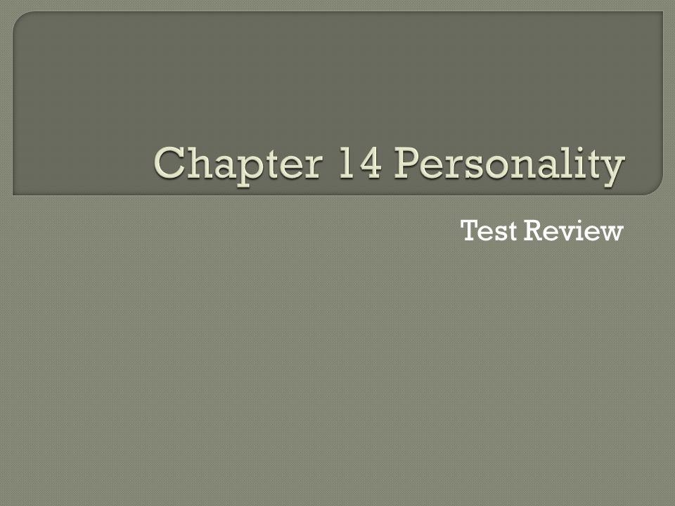 Chapter 14 Personality Test Review