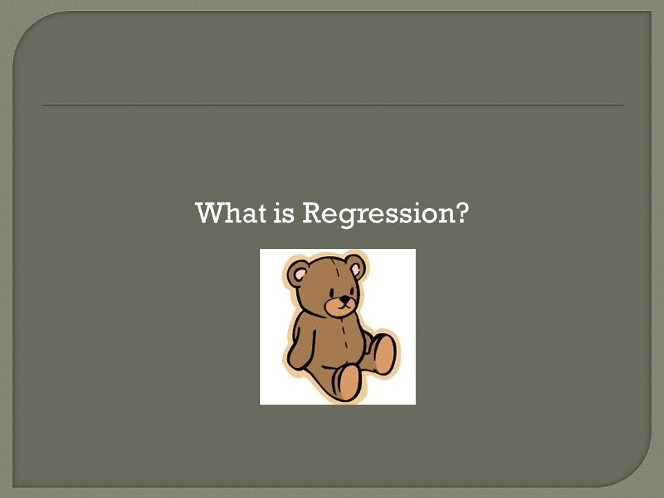 What is Regression