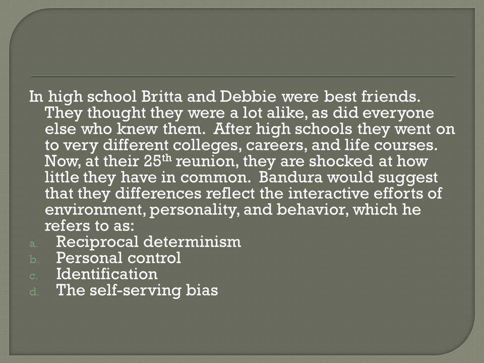 In high school Britta and Debbie were best friends