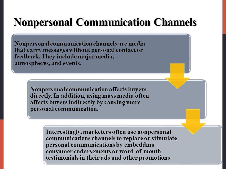 Nonpersonal Communication Channels