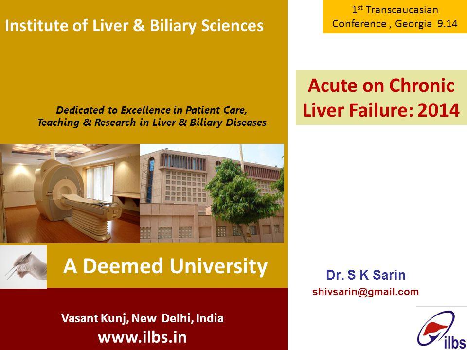 A Deemed University Acute on Chronic Liver Failure: 2014