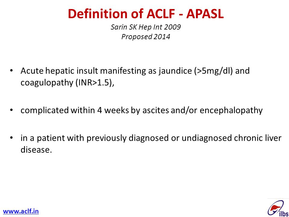 Definition of ACLF - APASL Sarin SK Hep Int 2009 Proposed 2014