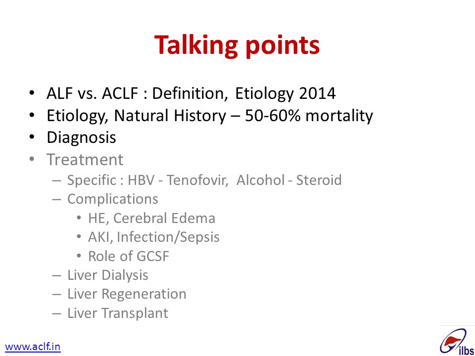 Talking points ALF vs. ACLF : Definition, Etiology 2014