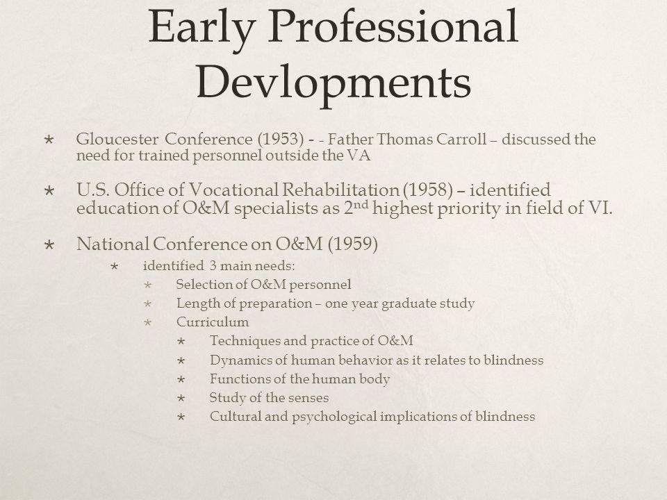 Early Professional Devlopments