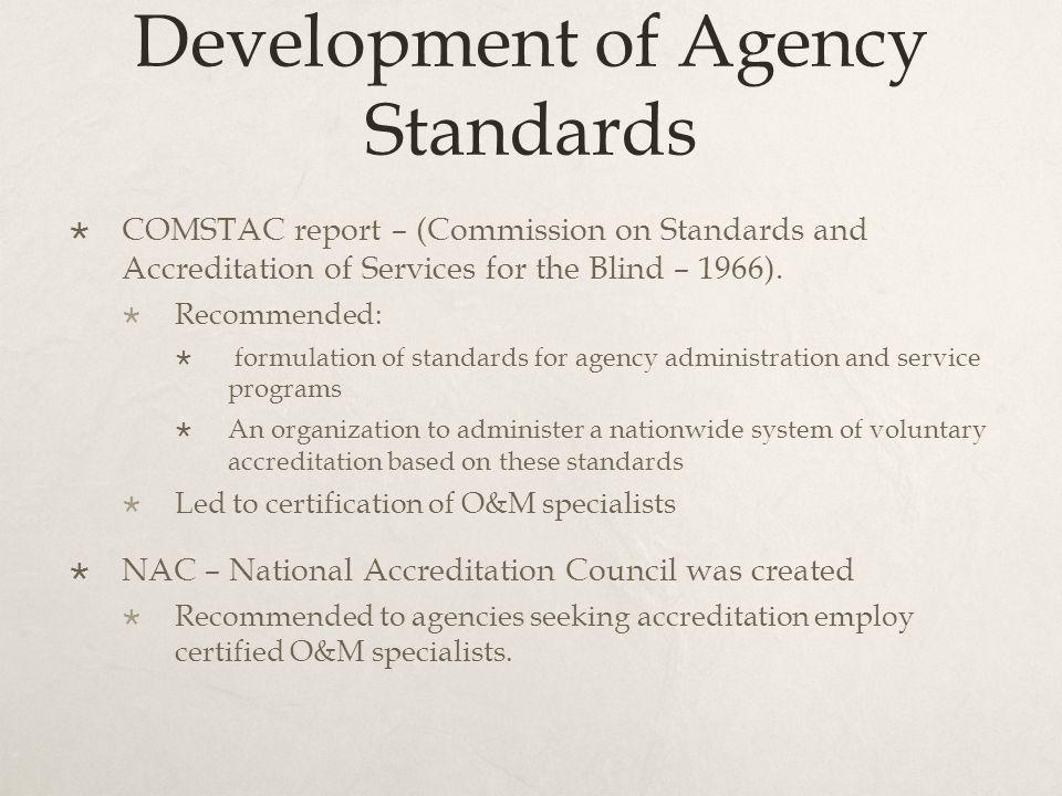 Development of Agency Standards