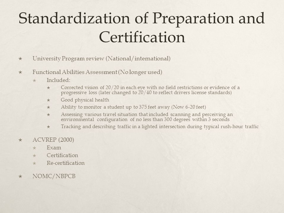 Standardization of Preparation and Certification
