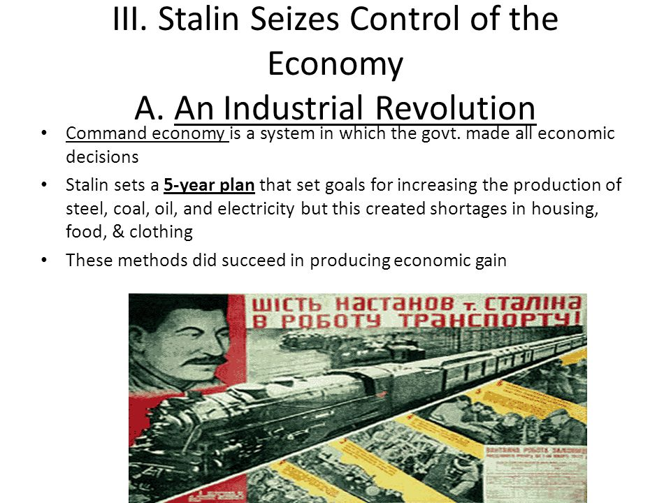 III. Stalin Seizes Control of the Economy A. An Industrial Revolution