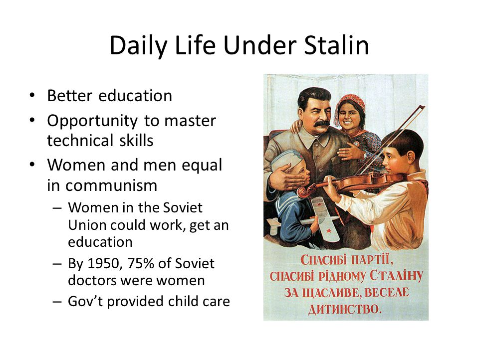 Daily Life Under Stalin