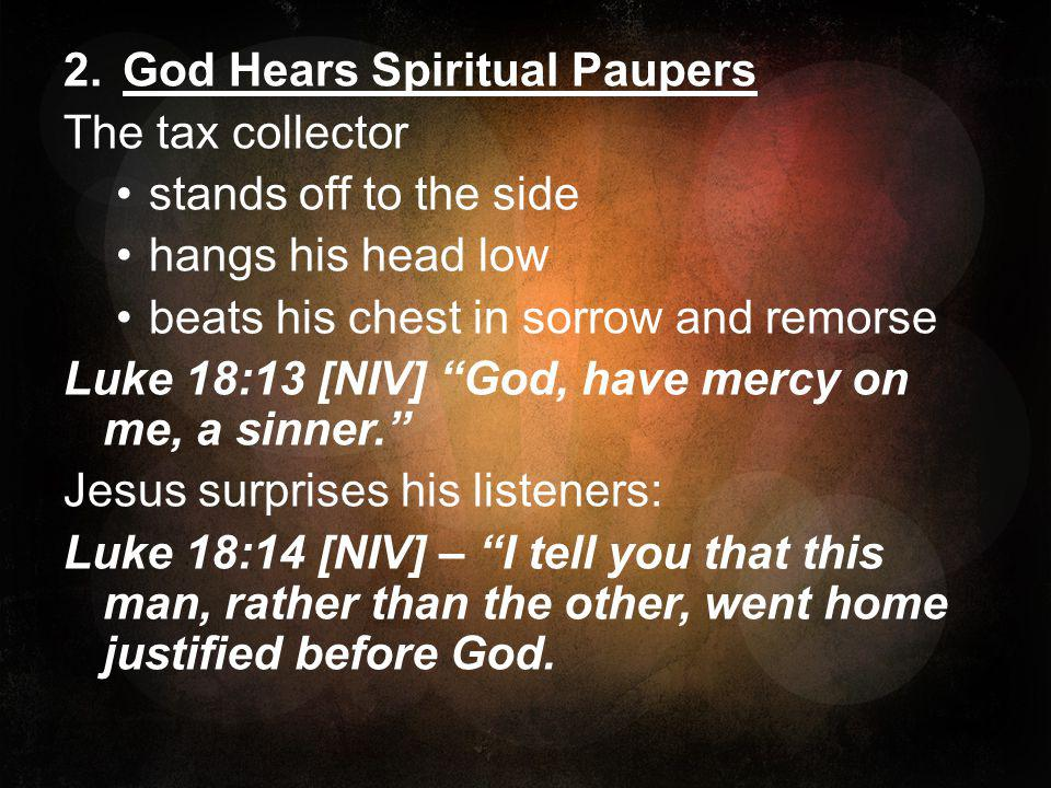 God Hears Spiritual Paupers