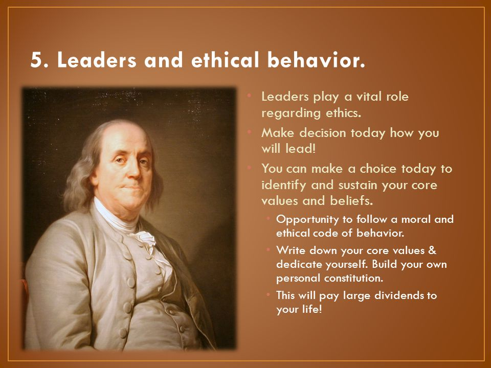 5. Leaders and ethical behavior.
